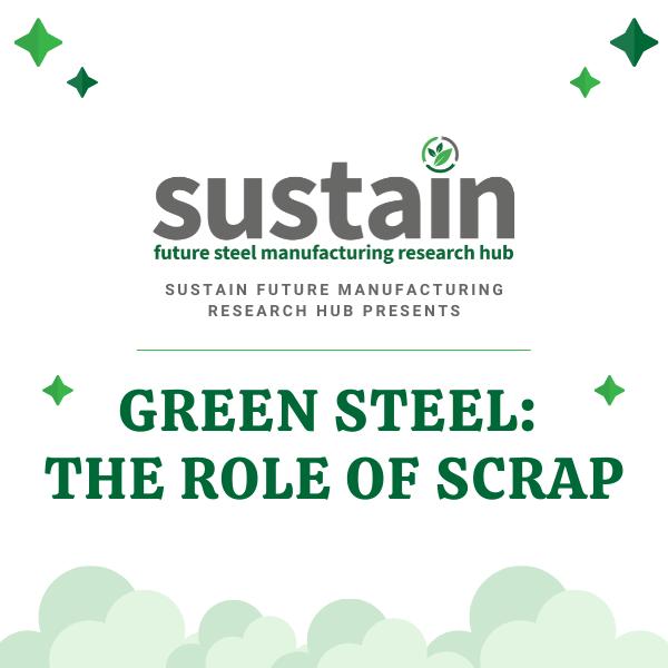 Green Steel: The Role of Scrap